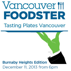 Tasting Plates Burnaby Heights on December 11