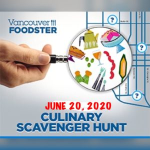 Vancouver Foodster Culinary Scavenger Hunt on June 20
